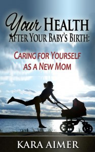 Your Health After Your Babys Birth