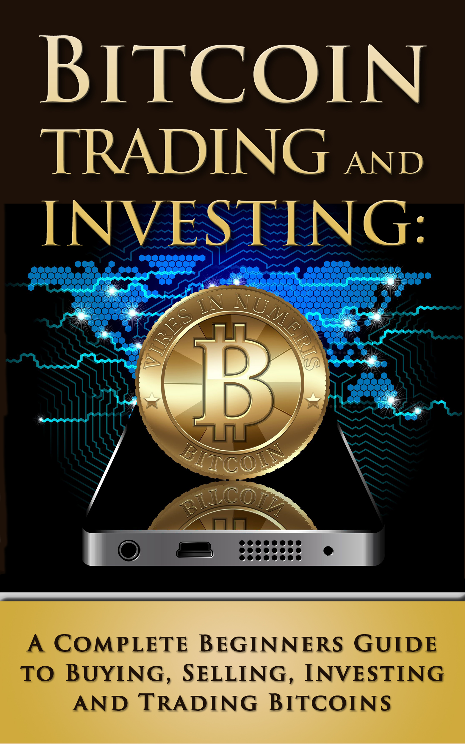 Learn How to Trade Bitcoin: [Most Comprehensive Quick